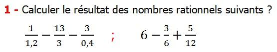Exercices corriges cours les nombres rationnels la somme et la différence maths 4éme calcul la somme et la différence de deux nombres rationnels calcul plusieurs nombres rationnels calcul la somme et la différence des nombres fractionnaire calcul la somme et la différence des nombres relatifs en écriture décimaux réduire le dénominateur des nombres rationnels Calculer le résultat des nombres rationnels suivants