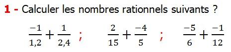 Exercices corriges cours les nombres rationnels la somme et la différence maths 4éme calcul la somme et la différence de deux nombres rationnels calcul plusieurs nombres rationnels calcul la somme et la différence des nombres fractionnaire calcul la somme et la différence des nombres relatifs en écriture décimaux réduire le dénominateur des nombres rationnels Calculer les nombres rationnels suivants