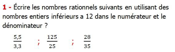 Exercices corriges cours introduction aux nombres rationnels maths 3éme définition les nombres rationnels relatifs négatifs et positifs simplifier le nombre rationnel  et décomposer un nombre rationnel et réduire le dénominateur commun de deux nombre rationnels et comparer deux nombres rationnels Écrire les nombres rationnels suivants en utilisant des nombres entiers inférieurs à 12 dans le numérateur et le dénominateur