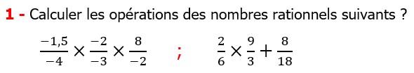 Exercices corriges cours mathématique les nombres rationnels la multiplication et la division maths 3éme calcul le produit et le quotient Calculer les opérations des nombres rationnels suivants