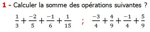 Exercices corriges cours les nombres rationnels la somme et la différence maths 4éme calcul la somme et la différence de deux nombres rationnels calcul plusieurs nombres rationnels calcul la somme et la différence des nombres fractionnaire calcul la somme et la différence des nombres relatifs en écriture décimaux réduire le dénominateur des nombres rationnels Calculer la somme des opérations suivantes