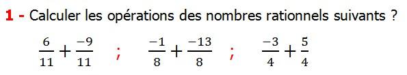 Exercices corriges cours les nombres rationnels la somme et la différence maths 4éme calcul la somme et la différence de deux nombres rationnels calcul plusieurs nombres rationnels calcul la somme et la différence des nombres fractionnaire calcul la somme et la différence des nombres relatifs en écriture décimaux réduire le dénominateur des nombres rationnels Calculer les opérations des nombres rationnels suivants